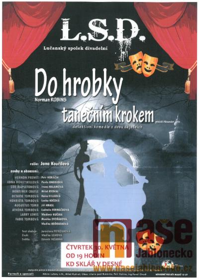 V Desné uvedou divadelní představení Do hrobky tanečním krokem