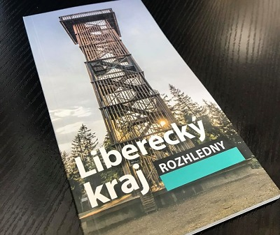 Liberecký kraj bodoval na soutěži s brožurkou o rozhlednách