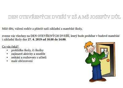 Den otevřených dveří pořádají na ZŠ a MŠ v Josefově Dole 27. dubna