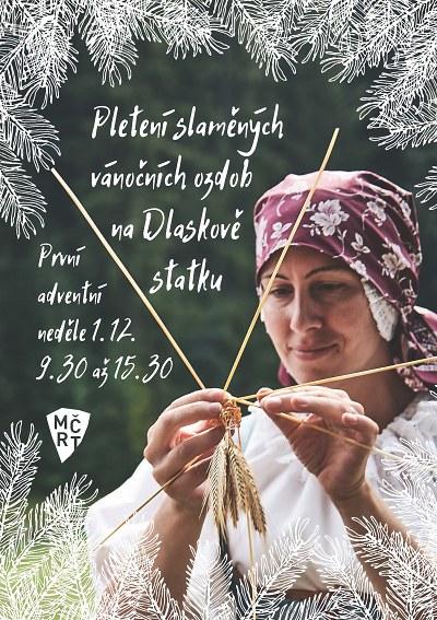 Vánoce na Dlaskově statku oživí dílna pletení slaměných ozdob
