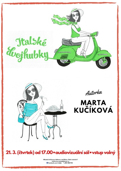 O životě v italském maloměstě více poví spisovatelka Marta Kučíková