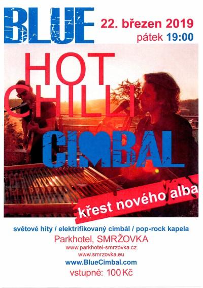 Blue Hot Chilli Cimbal pokřtí nové album v Parkhotelu na Smržovce