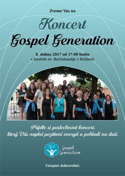 Gospel Generation zazpívají v Držkově i na Smržovce