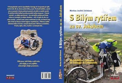Vyšla nová kniha o cestování S Bílým rytířem za svatým Jakubem