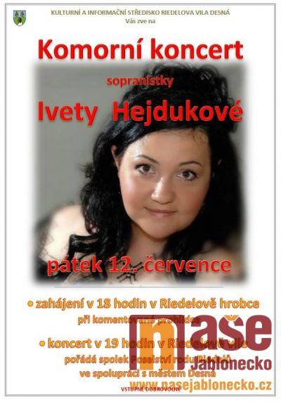 Komorní koncert sopranistky Ivety Hejdukové pořádají v Desné
