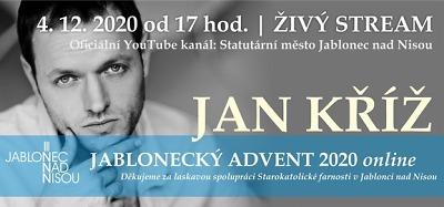 Jablonecký advent online pokračuje koncertem Jana Kříže