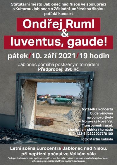 Na benefičním koncertě vystoupí Ondřej Ruml a Iuventus, Gaude!
