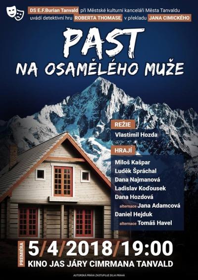 Premiéru hry Past na osamělého muže uvidí v Tanvaldě