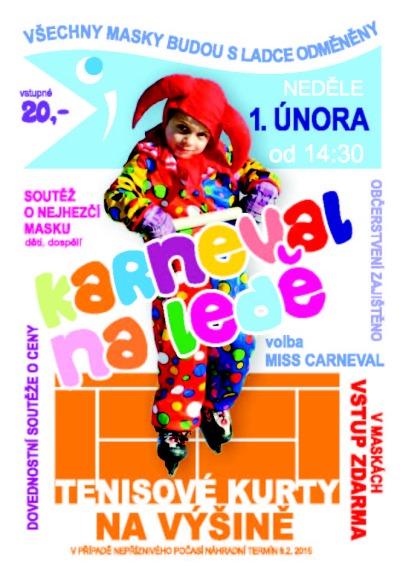 Tenisový klub v Tanvaldě opět chystá Karneval na ledě
