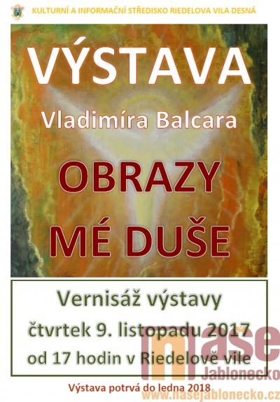 Desná zve na vernisáž výstavy Obrazy mé duše Vladimíra Balcara