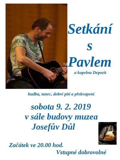 Setkání s Pavlem a kapelou Depozit proběhne v josefodolském muzeu
