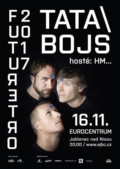 Tatabojs turné Futuretro 2017 zahájí v jabloneckém Eurocentru