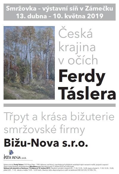 Obrazy Ferdy Táslera a bižuterie Bižu-Nova na smržovském zámečku