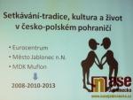 """Seminář u příležitosti zakončení česko-polského projektu """"Setkávání – tradice, kultura a život v česko-polském pohraničí""""."""