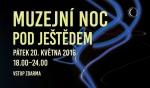 Muzejní noc pod Ještědem 2016