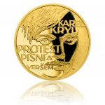 Další zlatou minci věnovala jablonecká mincovna zpěvákovi Karlu Krylovi