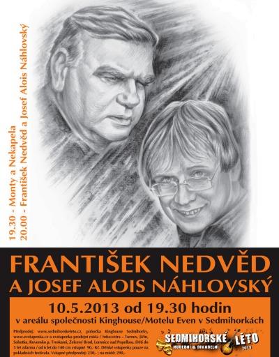 František Nedvěd a Josef Alois Náhlovský